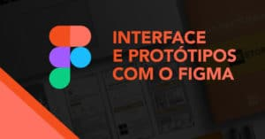 interface-e-prototipos-figma-300x157